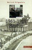 1961-1989, Berlin : les années du mur