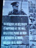 Cela s'est passé au mur; Es geschah an der mauer; it happened at the wall; sucedio en el muro; é accaduto al muro