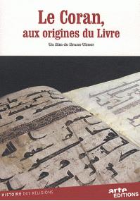 Le Coran : aux origines du Livre