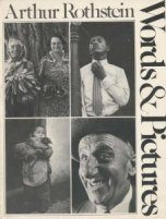 Arthur Rothstein : Words and Pictures