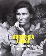 Dorothea Lange : photographies d'une vie