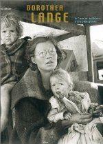 Dorothea Lange, le cœur et les raisons d'une photographe