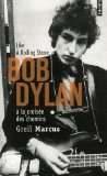 Like a Rolling stone, Bob Dylan