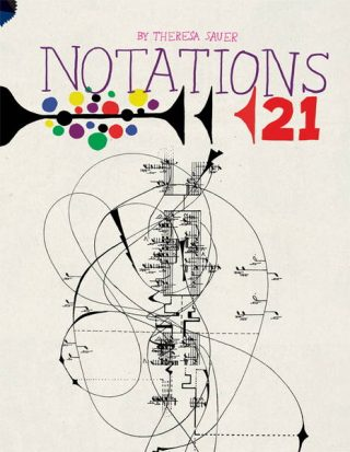 Theresa Sauer, Notations 21 Project