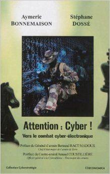 Attention : cyber ! : vers le combat cyber-électronique