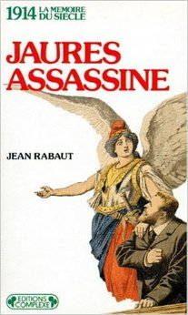 couverture Jaurès assassiné, Rabaut