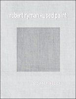 Robert Ryman : used paint