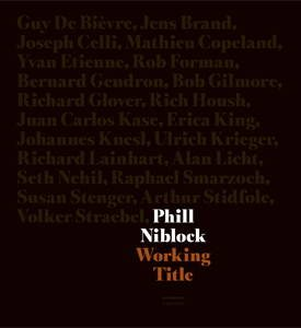 Phill Niblock, Working title