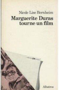 Marguerite Duras tourne un film