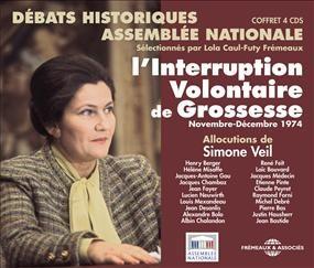 L'Interruption volontaire de grossesse, novembre-décembre 1974 : débats historiques [à] l'Assemblée nationale