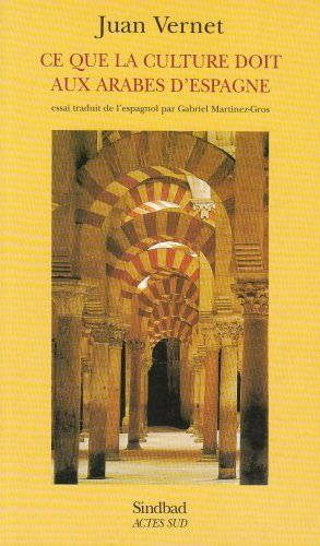 Couverture du livre, Ce que la culture doit aux arabes d'Espagne