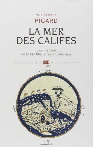 Couverture du livre La mer des califes