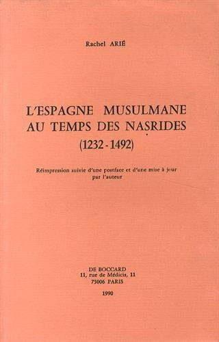 couverture du livre l'Espagne musulmane autemps des Nasrides