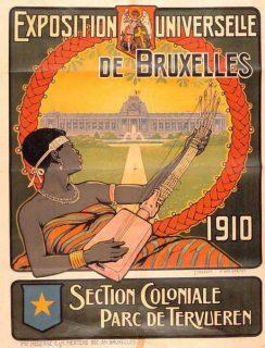 """""""Exposition Universelle de Bruxelles"""", 1910 (Affiche pour le Musée royal de l'Afrique centrale, Tervuren, Belgique)"""
