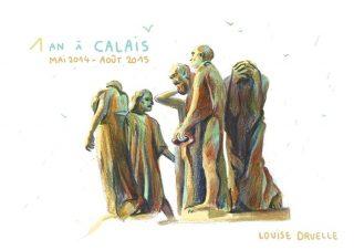 Un an à Calais, un reportage dessiné de Louise Druelle