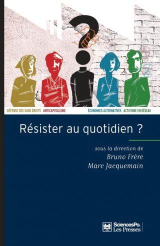 article de Lilian Mathieu paru dans l'ouvrage collectif Résister au quotidien ?