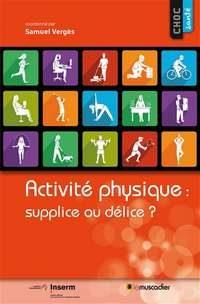 Activité physique, supplice ou délice ?