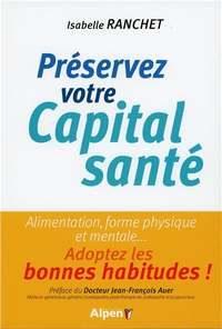 Préservez votre capital santé