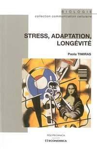 Stress, adaptation et longévité