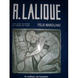 René Lalique, 1860-1945, maître-verrier : analyse de l'oeuvre et catalogue raisonné