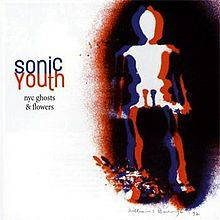 Sonic Youth Nyc ghosts & flowers