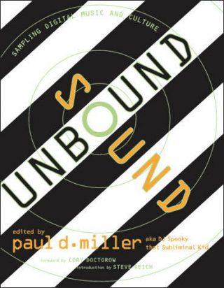 Paul D. Miller (aka DJ Spooky) Sound Unbound