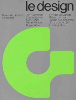 Affiche de l'exposition  Qu'est-ce que le design ? du CCI en 1969.