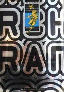 Archigram : exposition... du 29 juin au 29 août 1994 dans la galerie Nord, Centre national d'art et de culture Georges Pompidou