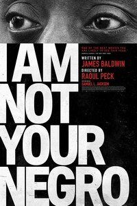I am Not Your Negro : A Companion Edition to the Documentary Film Directed by Raoul Peck