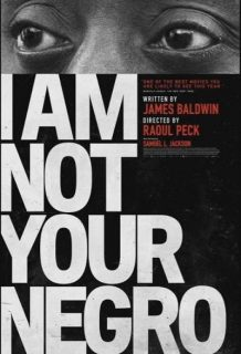 "Affiche du film ""I am not your negro"""