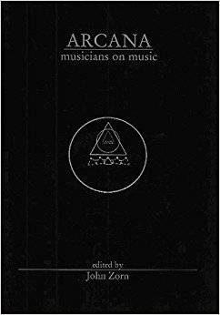 Arcana : musicians on music