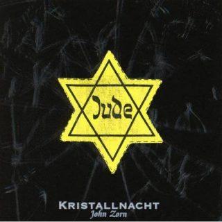 John Zorn, Kristallnacht