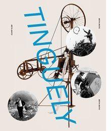 Jean Tinguely. Retrospective.