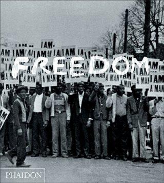 Freedom : une histoire photographique de la lutte des Noirs américains