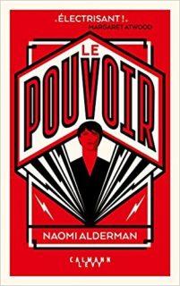Couverture du roman Le pouvoir de Naomi Alderman