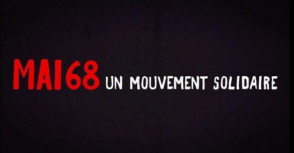 Mai 68, un mouvement solidaire