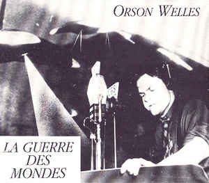 La guerre des mondes (CBS, 1938) : la radio d'Orson Welles