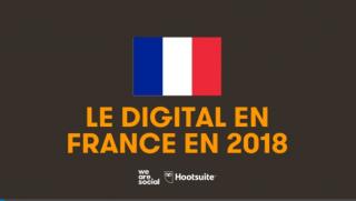 État des lieux 2018 : l'usage d'Internet, des réseaux sociaux et du mobile en France - Blog du Modérateur