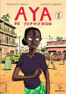 Couverture d'Aya de Yopougon, tome 1, Marguerite Abouet et Clément Oubrerie, Gallimard, 2005