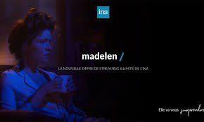 Divers - Madelen, la plateforme de l'Ina
